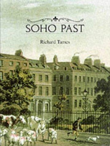 Soho past by Richard Tames