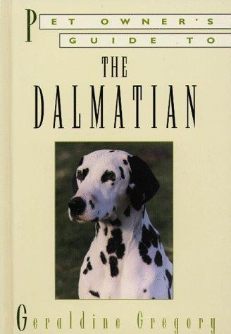 DALMATIAN (Pet Owner's Guide) by M. Gregory