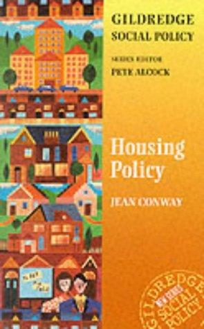 Housing Policy (Gildredge Social Policy S.) by Jean Conway