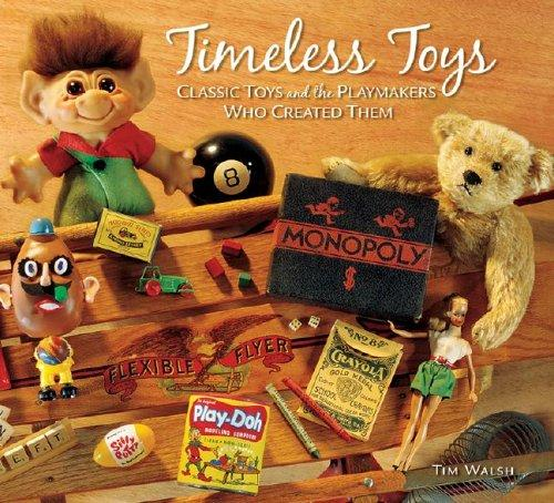Timeless Toys by Tim Walsh