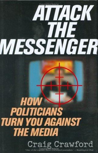 Attack the messenger