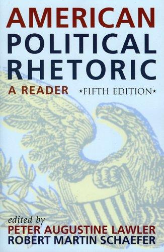 American Political Rhetoric by Peter Augustine Lawler