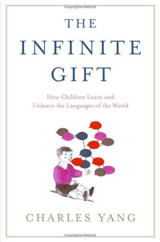 The Infinite Gift by Charles D. Yang