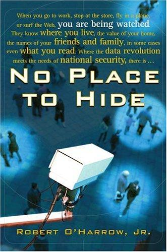 No Place to Hide by Robert O'Harrow
