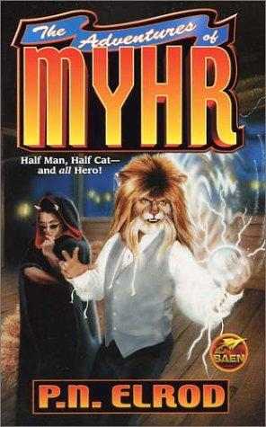 The adventures of Myhr by P. N. Elrod