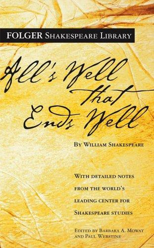 All's Well That Ends Well by William Shakespeare, Paul Werstine