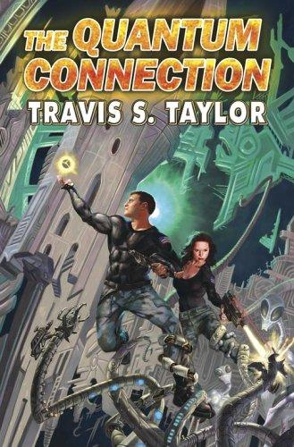 The quantum connection by Travis S. Taylor