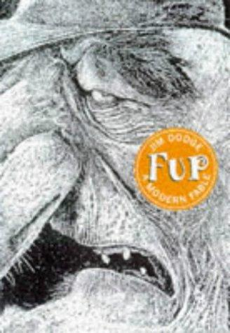 "Fup (""Rebel Inc"") by Jim Dodge"