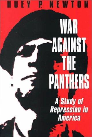 War against the Panthers by Huey P. Newton