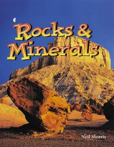 Rocks & minerals by Neil Morris