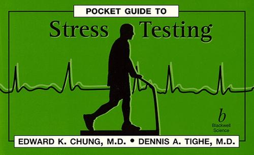Pocket guide to stress testing by Edward K. Chung