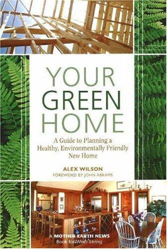 Your Green Home by Alex Wilson