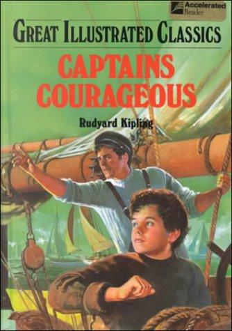 Captains Courageous (Great Illustrated Classics) by Rudyard Kipling