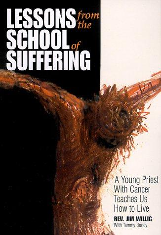 Lessons from the school of suffering by