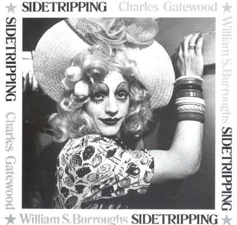 Sidetripping by William S. Burroughs