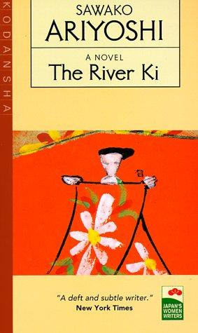The River Ki (Japan's Women Writers) by Ariyoshi, Sawako