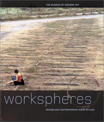 Workspheres by edited by Paola Antonelli.