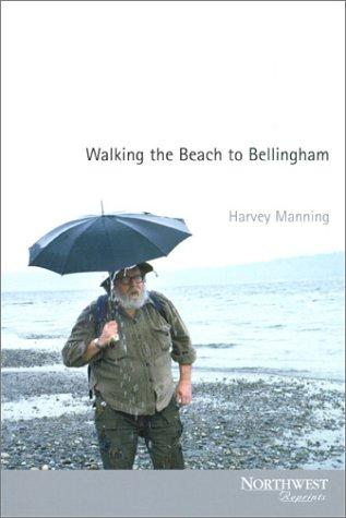 Walking the beach to Bellingham by Harvey Manning