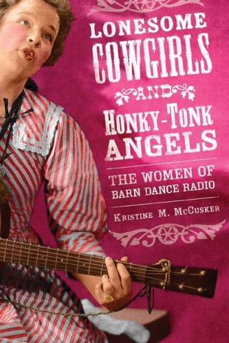 Lonesome Cowgirls and Honky Tonk Angels