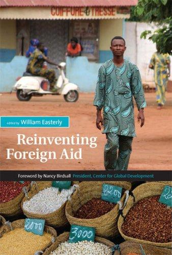 Reinventing Foreign Aid by William Easterly