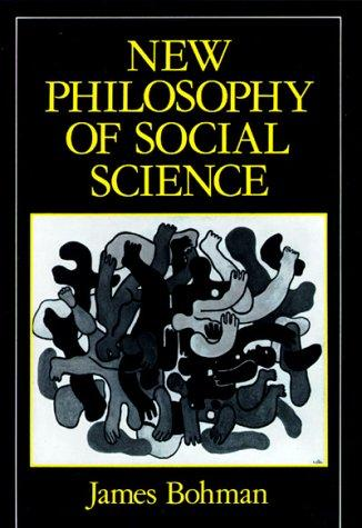 New Philosophy of Social Science