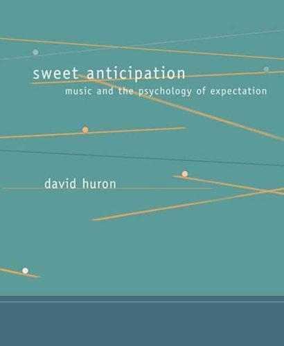 Sweet Anticipation by David Huron