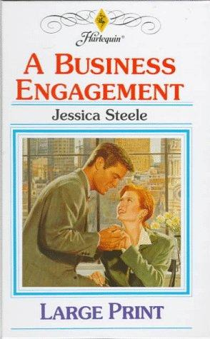 A Business Engagement by Jessica Steele