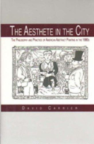 The aesthete in the city by David Carrier