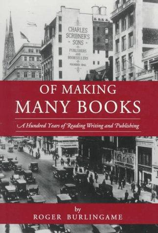 Of Making Many Books