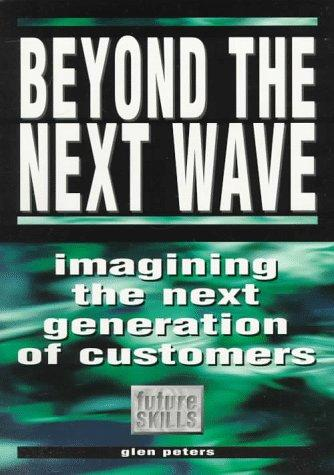 Beyond the Next Wave