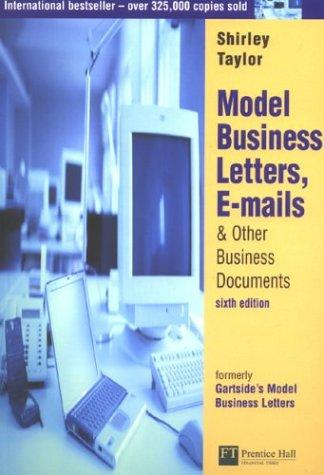 Model Business Letters, E-Mails, & Other Business Documents by Shirley Taylor