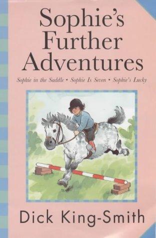Sophie's Further Adventures