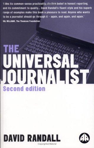The Universal Journalist by David Randall