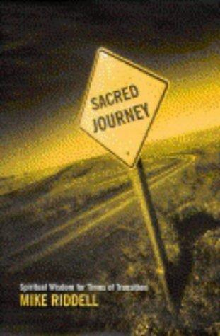 The Sacred Journey by Michael Riddell