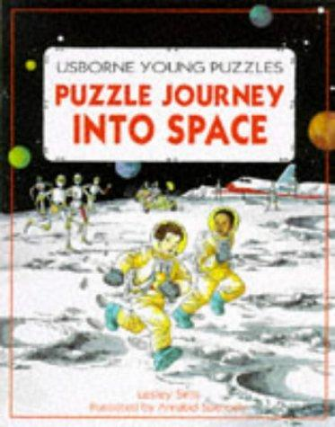 Puzzle Journey into Space (Puzzle Journey Series) by Lesley Sims, Rebecca Heddle