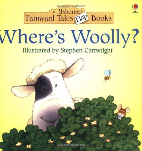 Where's Woolly? (Usborne Farmyard Tales Flap Books)