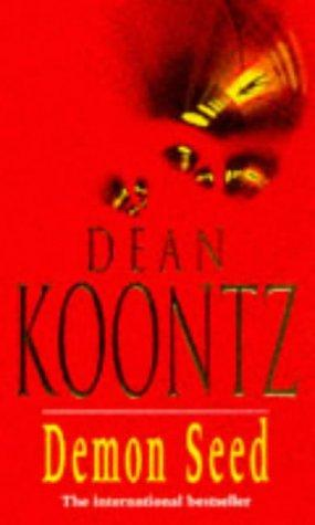 Demon Seed by Dean Ray Koontz