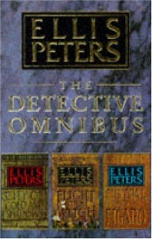 The Detective Omnibus by Edith Pargeter