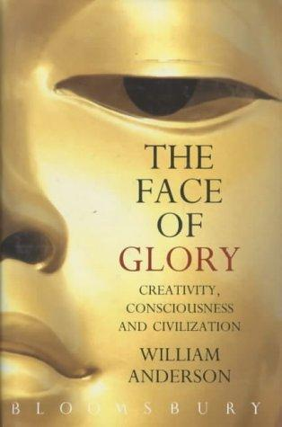 Face of Glory Creativity Consciousness by William Anderson