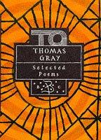 Selected Poems of Thomas Gray (Bloomsbury Poetry Classics) by Thomas Gray