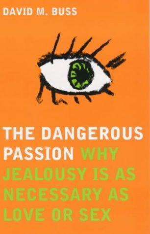 The Dangerous Passion