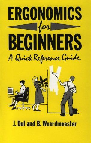 Ergonomics for beginners by Jan Dul