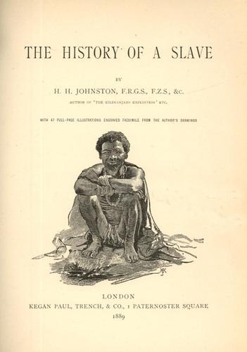 The history of a slave by Harry Hamilton Johnston