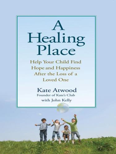 A healing place by Kate Atwood