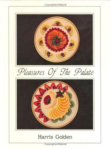 Pleasures of the palate by Harris Golden
