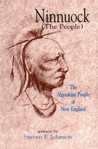 Ninnuock (the people) by Steven F. Johnson