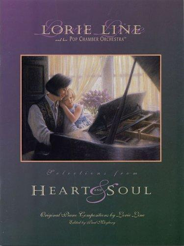 Lorie Line - Heart and Soul by Lorie Line