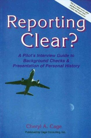 Reporting Clear? by Cheryl A. Cage