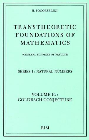 Transtheoretic foundations of mathematics (general summary of results).