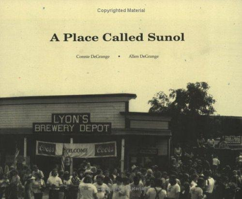 A place called Sunol by Connie DeGrange